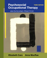Psychosocial Occupational Therapy: An Evolving Practice