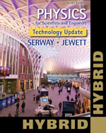 Physics for Scientists and Engineers, Technology Update Hybrid Edition