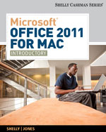 Microsoft® Office 2011 for Mac: Introductory