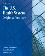 The U.S. Health System: Origins and Functions