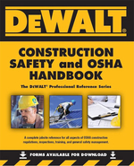DEWALT Construction Safety & OSHA Handbook