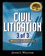 Civil Litigation Case Study #3 CD-ROM: Mosley v. Okeedoke