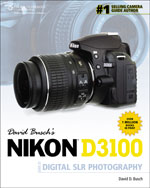 David Busch's Nikon D3100 Guide to Digital SLR Photography