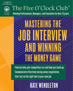 Mastering the Job Interview and Winning the Money Game