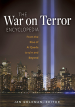 The War on Terror Encyclopedia: From the Rise of Al Qaeda to 9/11 and Beyond