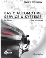 Today's Technician: Basic Automotive Service and Systems, Classroom Manual and Shop Manual
