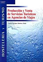 Produccion Y Venta De Servicios Turisticos