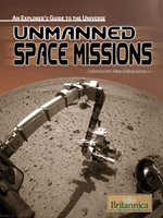 An Explorer's Guide to the Universe Series: Unmanned Space Missions