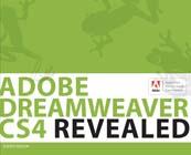 Adobe Dreamweaver CS4 Revealed