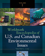 Worldmark Encyclopedia of US and Canadian Environmental Issues