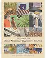 Encyclopedia of Drugs, Alcohol & Addictive Behavior