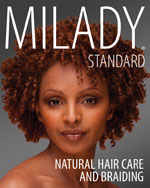 Milady Standard Natural Hair Care & Braiding