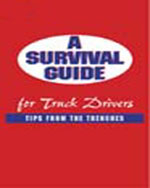 A Survival Guide for Truck Drivers: Tips From the Trenches