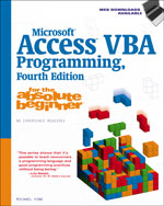 Microsoft® Access VBA Programming for the Absolute Beginner