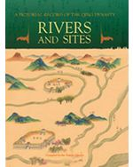 A Pictorial Record of the Qing Dynasty: Rivers and Sites (eBook)