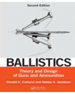 Ballistics: Theory and Design of Guns and Ammunition
