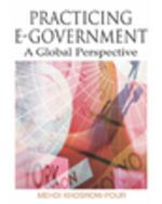 E-Democracy And E-Participation Bundle: Practicing E-Government: A Global Perspective