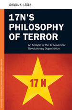 17N's Philosophy of Terror: An Analysis of the 17 November Revolutionary Organization
