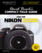 David Busch's Compact Field Guide for the Nikon D3100