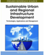 Green Technologies Collection: Sustainable Urban And Regional Infrastructure Development: Technologies, Applications And Management