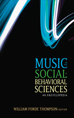 Music in the Social and Behavioral Sciences: An Encyclopedia