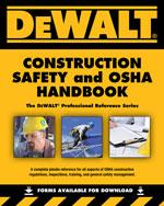 DEWALT® Construction Safety and OSHA Handbook