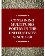 Critical History of Poetry Series: Containing Multitudes