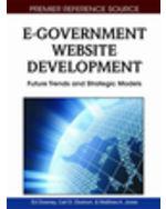 E-Democracy And E-Participation Bundle: E-Government Website Development: Future Trends And Strategic Models
