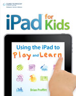 iPad for Kids: The Best Edutainment Apps for Your Child (and How to Use Them)