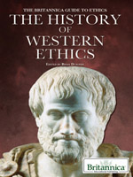 The Britannica Guide to Ethics: The History of Western Ethics