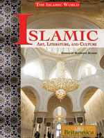 The Islamic World Series: Islamic Art, Literature, and Culture