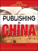 Publishing in China: An Essential Guide, 2nd Edition  Publishing in China: An Essential Guide (eBook)
