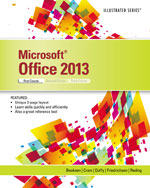 Microsoft® Office 2013: Illustrated Introductory, First Course, Spiral bound Version