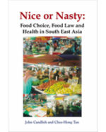Nice or Nasty: Food Choice, Food Law and Health in South East Asia  (eBook)