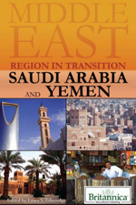 Middle East: Region in Transition: Saudi Arabia and Yemen