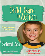 Child Care in Action: School Age CD-ROM