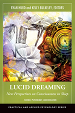 Lucid Dreaming: New Perspectives on Consciousness in Sleep