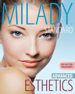 Milady's Standard Esthetics: Advanced Step-by-Step Procedures
