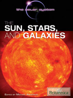 The Solar System: The Sun, Stars, and Galaxies