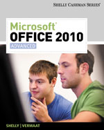 Microsoft® Office 2010: Advanced