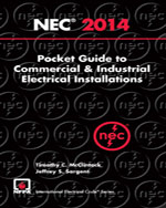 National Electrical Code 2014 Pocket Guide for Commercial and Industrial Electrical Installations