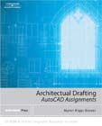 Architectural Drafting Assignments Using AutoCAD®