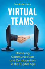 Virtual Teams: Mastering Communication and Collaboration in the Digital Age