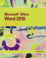 Microsoft® Word 2010: Illustrated Introductory