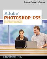 Adobe® Photoshop® CS5: Comprehensive
