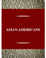 Immigrant Heritage of America: Asian Americans
