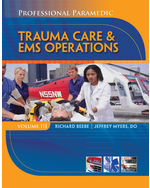 Professional Paramedic, Volume III: Trauma Care & EMS Operations