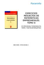 Ejercicios Resueltos De Matematicas Empresariales: Tomo 2