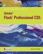 Adobe Flash Professional CS5 Illustrated, Introductory