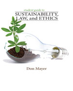 Student Guide to Sustainabillity, Law, and Ethics